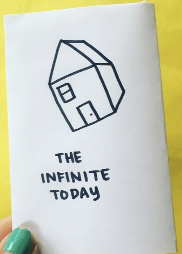 zine cover: The Infinite Today. Handwritten title, flying house.
