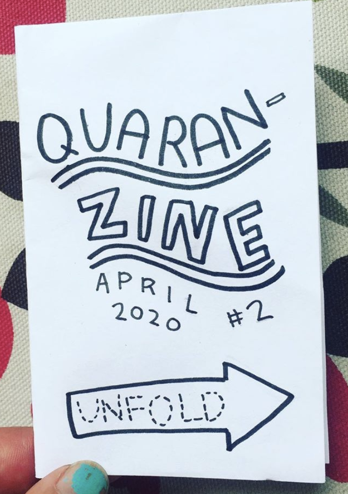 "zine cover: Quaranzine #2. Handwritten. ""Unfold"" in arrow."