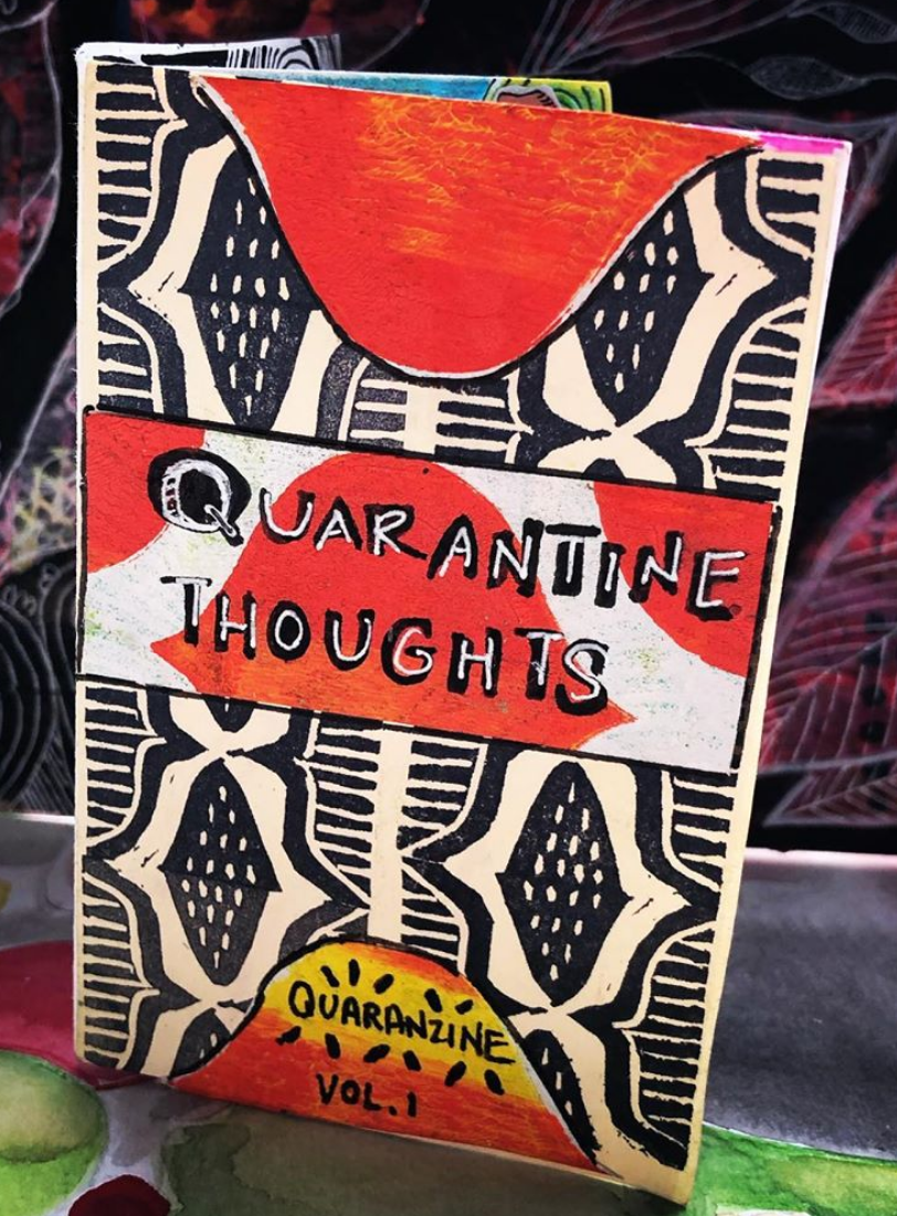 photo of Quarantine Thoughts zine. Multicolored with geometric patterns and handwritten title.