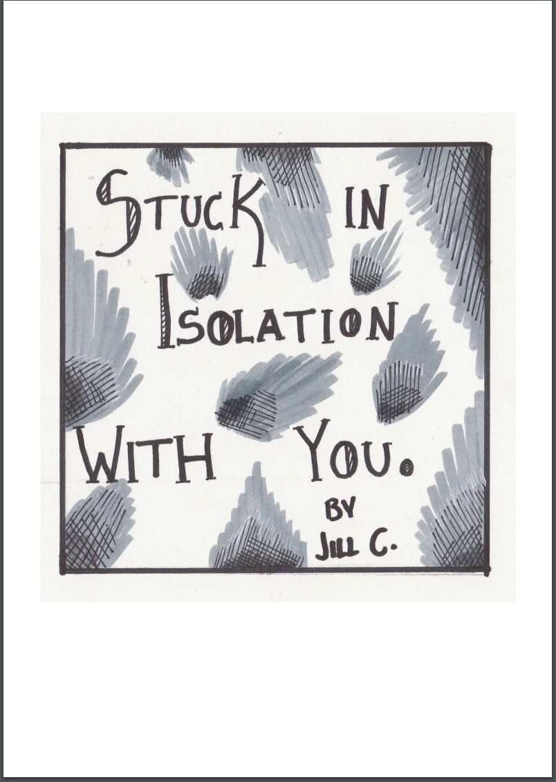 zine cover: Stuck in Isolation with You. Text and leaves(?).