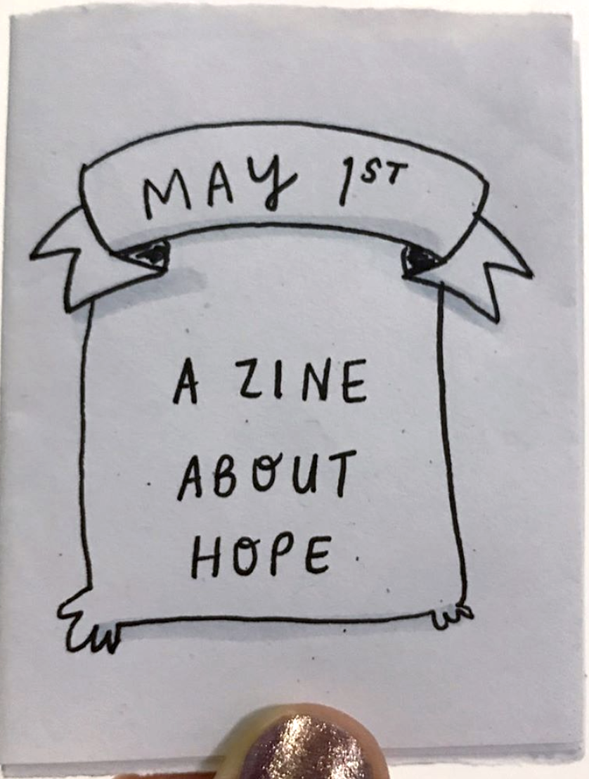 zine cover: A Zine About Hope. Handwritten title on what looks sort of like a bad.