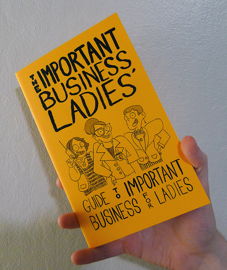 zine cover: The Important Business Ladies' Guide to Important Business for Ladies
