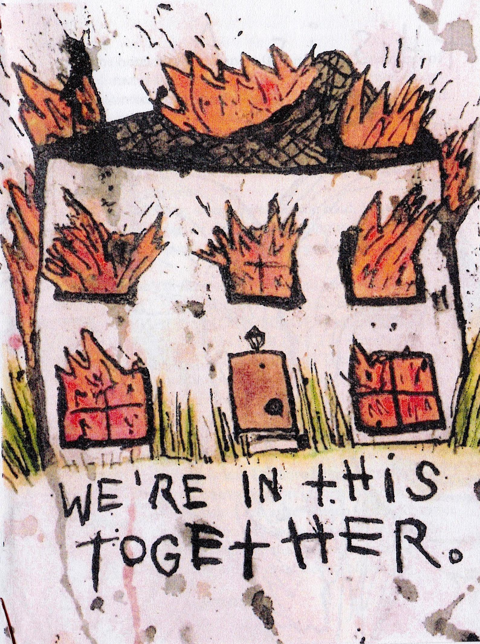 "burning house zine cover with the subtitle, ""We're in this together."" Zine and cover by LB."